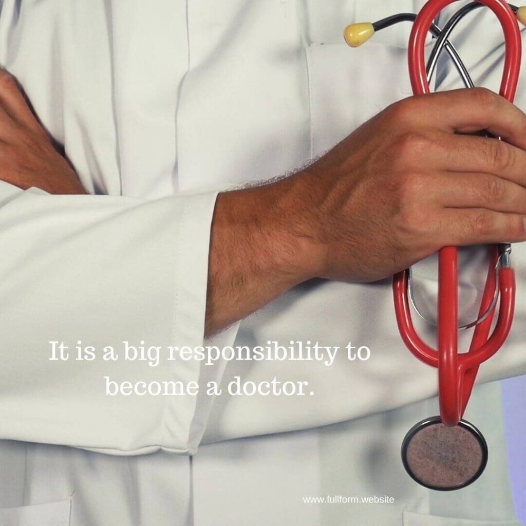 Doctors have big responsibility