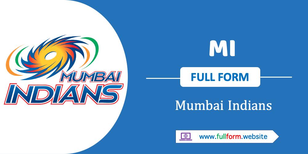 MI- Mumbai Indians