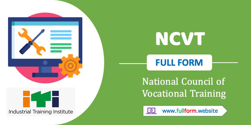 NCVT full form