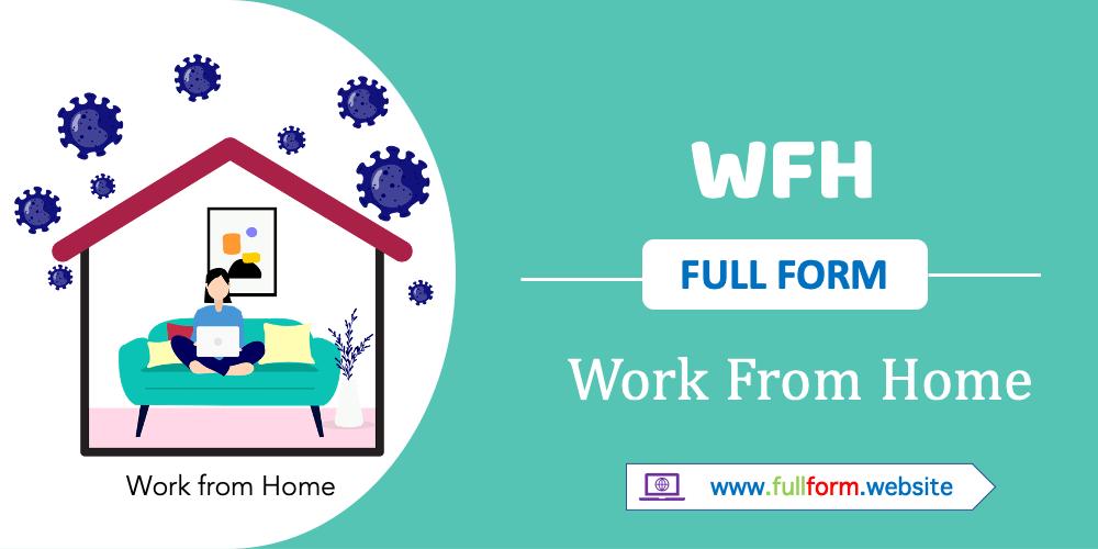 WFH full form