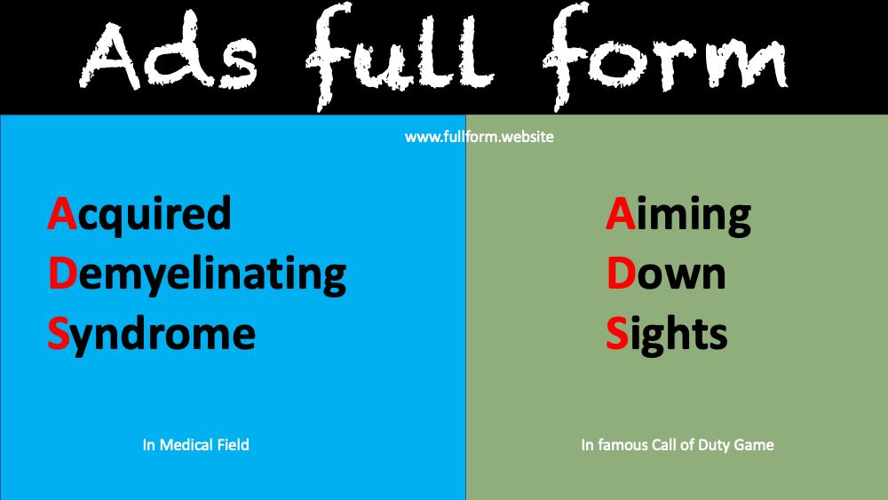 Ads full form