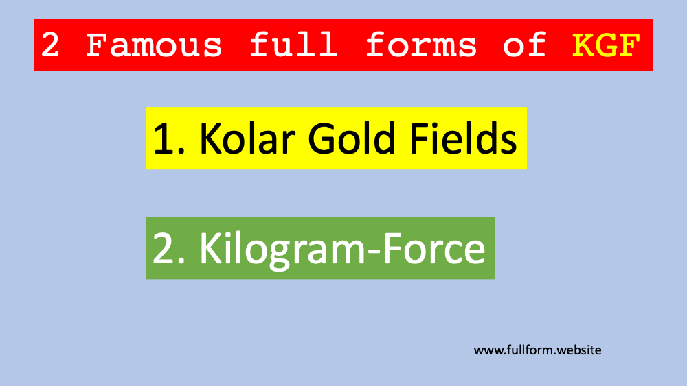 KGF full forms
