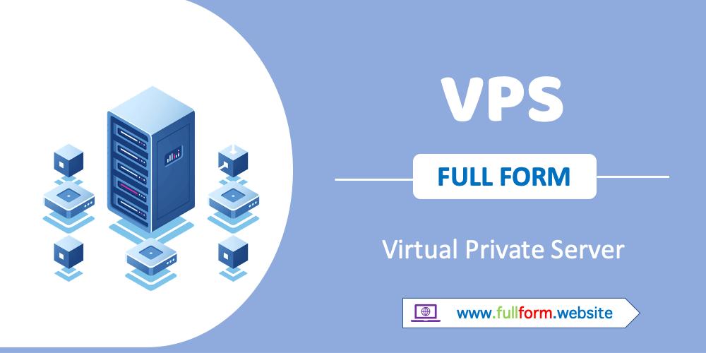 VPS full form