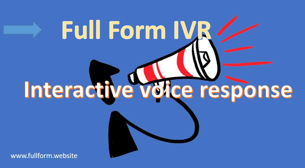 IVR Full Form